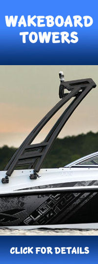 Wakeboard Towers for your boat