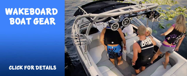 Wakeboard Boat Equipment, Accessories, Marine Audio, Wake Towers, Great Deals